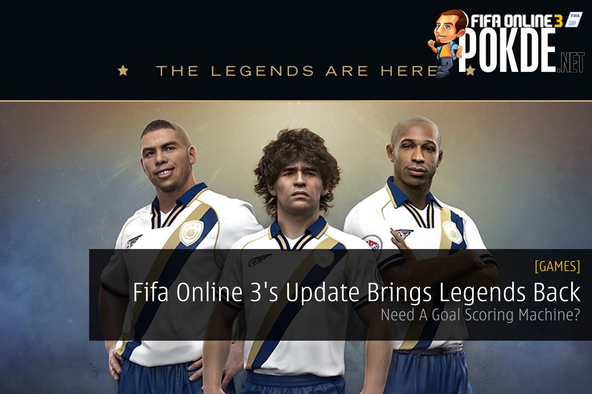 Fifa Online 3's Latest Update Brings Legends Back - Need A Goal Scoring Machine? 32
