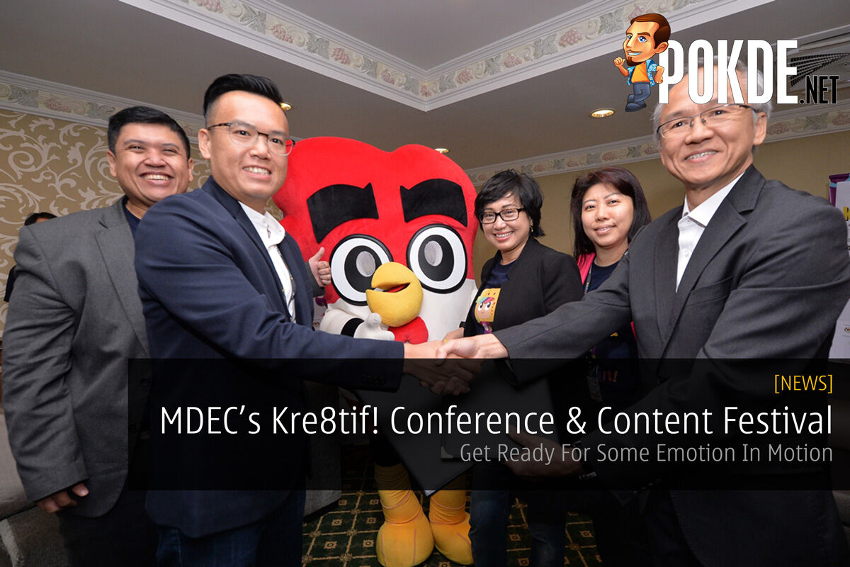 MDEC's Kre8tif! Conference & Content Festival - Get Ready For Some Emotion In Motion 23
