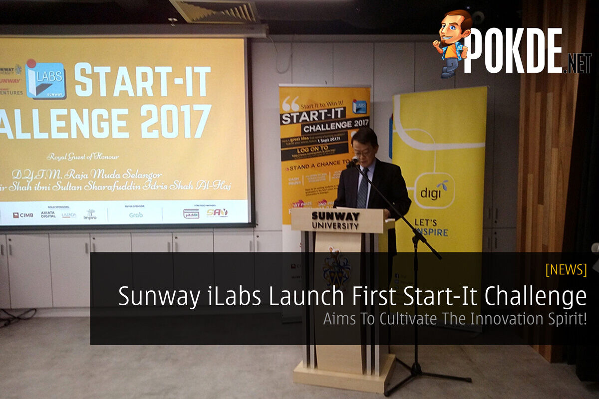 Sunway iLabs Launch First Start-It Challenge - Aims To Cultivate The Innovation Spirit! 22