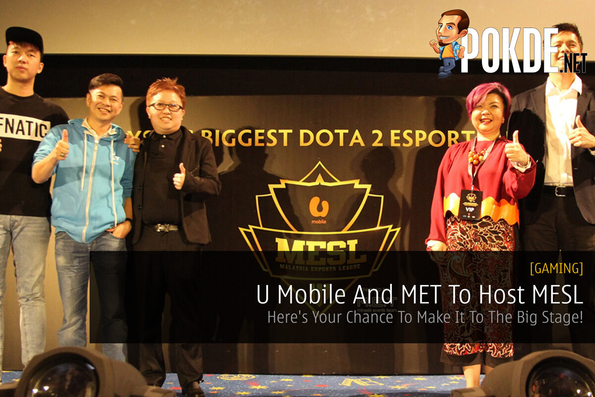 U Mobile And MET To Host MESL - Here's Your Chance To Make It To The Big Stage! 35