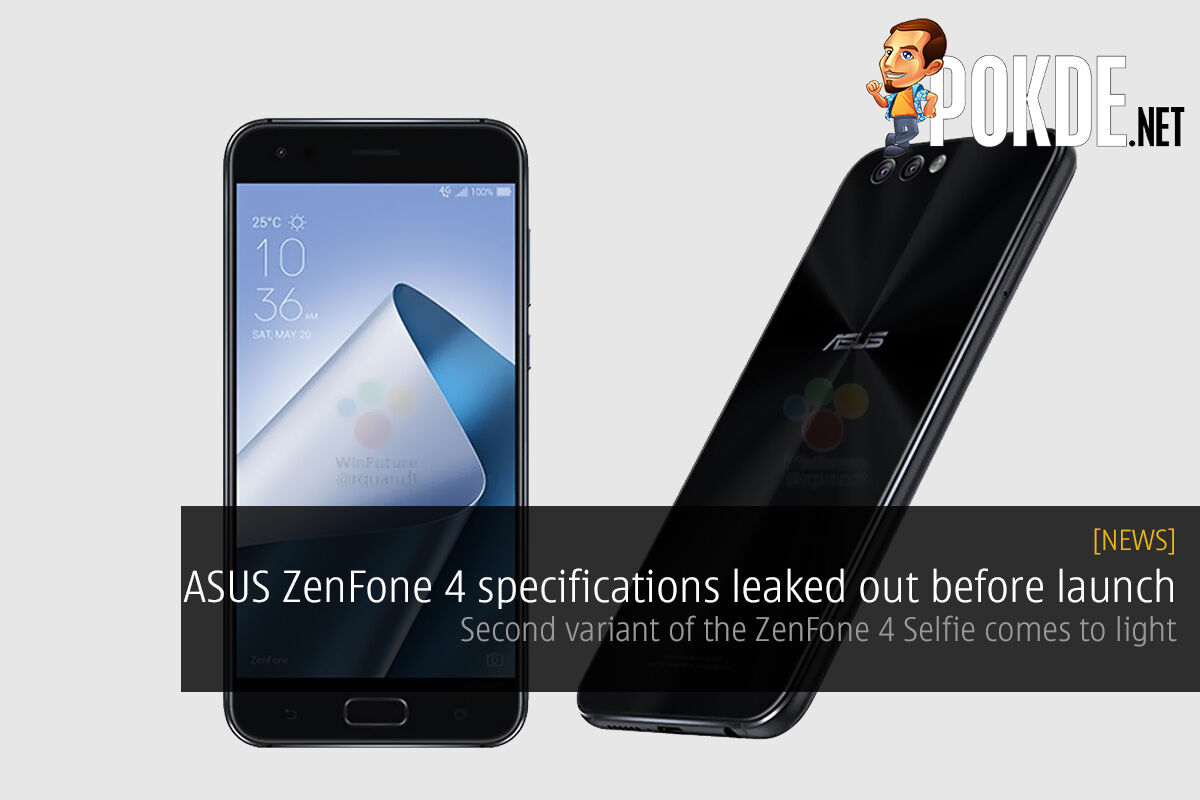 ASUS ZenFone 4 specifications leaked out before launch; second variant of the ZenFone 4 Max comes to light 23