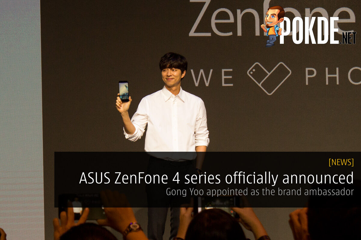 ASUS ZenFone 4 series officially announced - Gong Yoo appointed as the brand ambassador 29