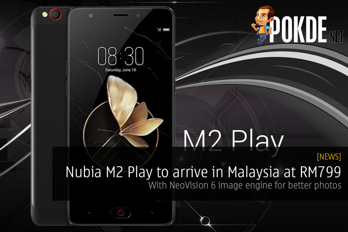 Nubia M2 Play to arrive in Malaysia at RM799; with NeoVision 6 image engine for better photos 29