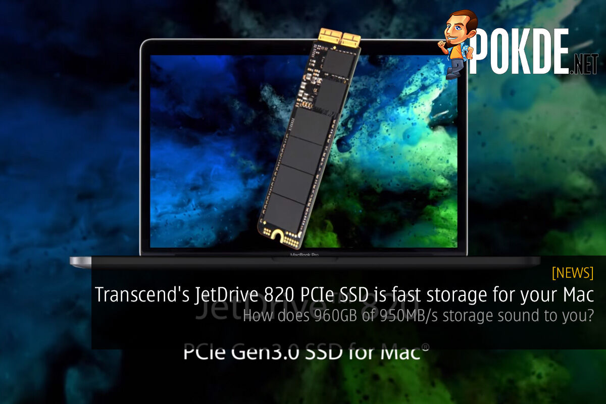 Transcend's JetDrive 820 PCIe SSD is fast storage for your Mac; how does 960GB of 950MB/s storage sound to you? 28