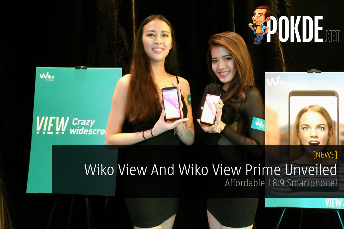 Wiko View And Wiko View Prime Unveiled Today - Affordable 18:9 Smartphone! 21