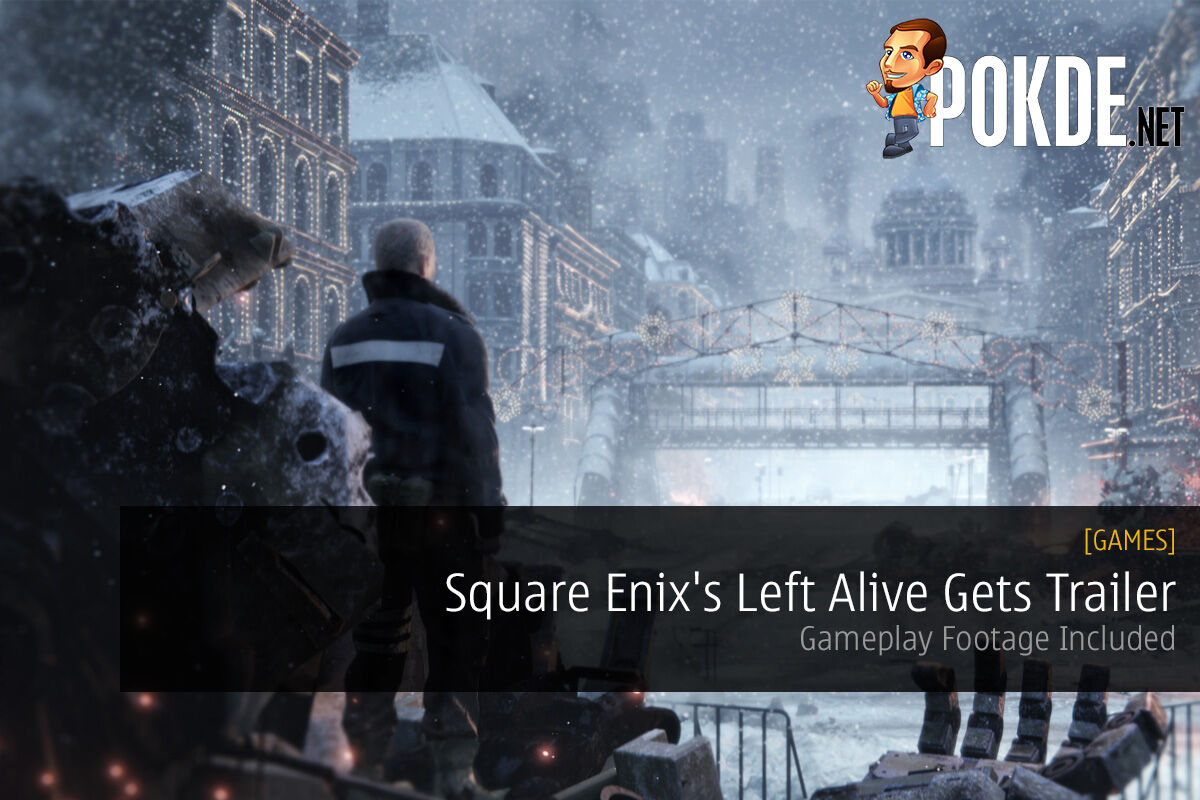 TGS 2017 Left Alive Square Enix