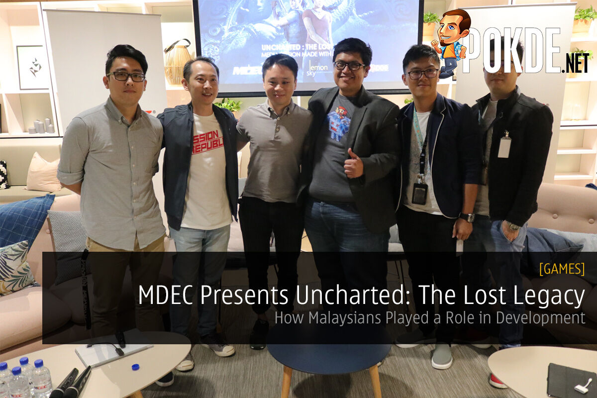 Passion Republic Lemon Sky Uncharted The Lost Legacy MDEC Malaysia