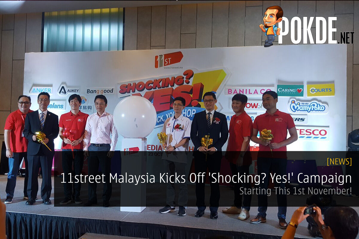 11street Malaysia Kicks Off 'Shocking? Yes!' Campaign - Starting This 1st November! 21