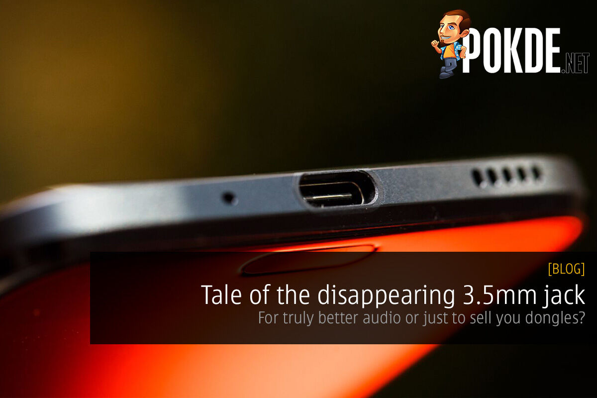 Tale of the disappearing 3.5mm jack; for truly better audio or just to sell you dongles? 36