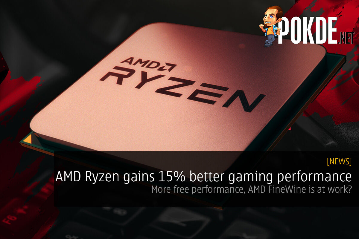 AMD Ryzen 5 1600 gains gaming performance in Fall Creator's Update; more free performance, AMD FineWine is at work? 32