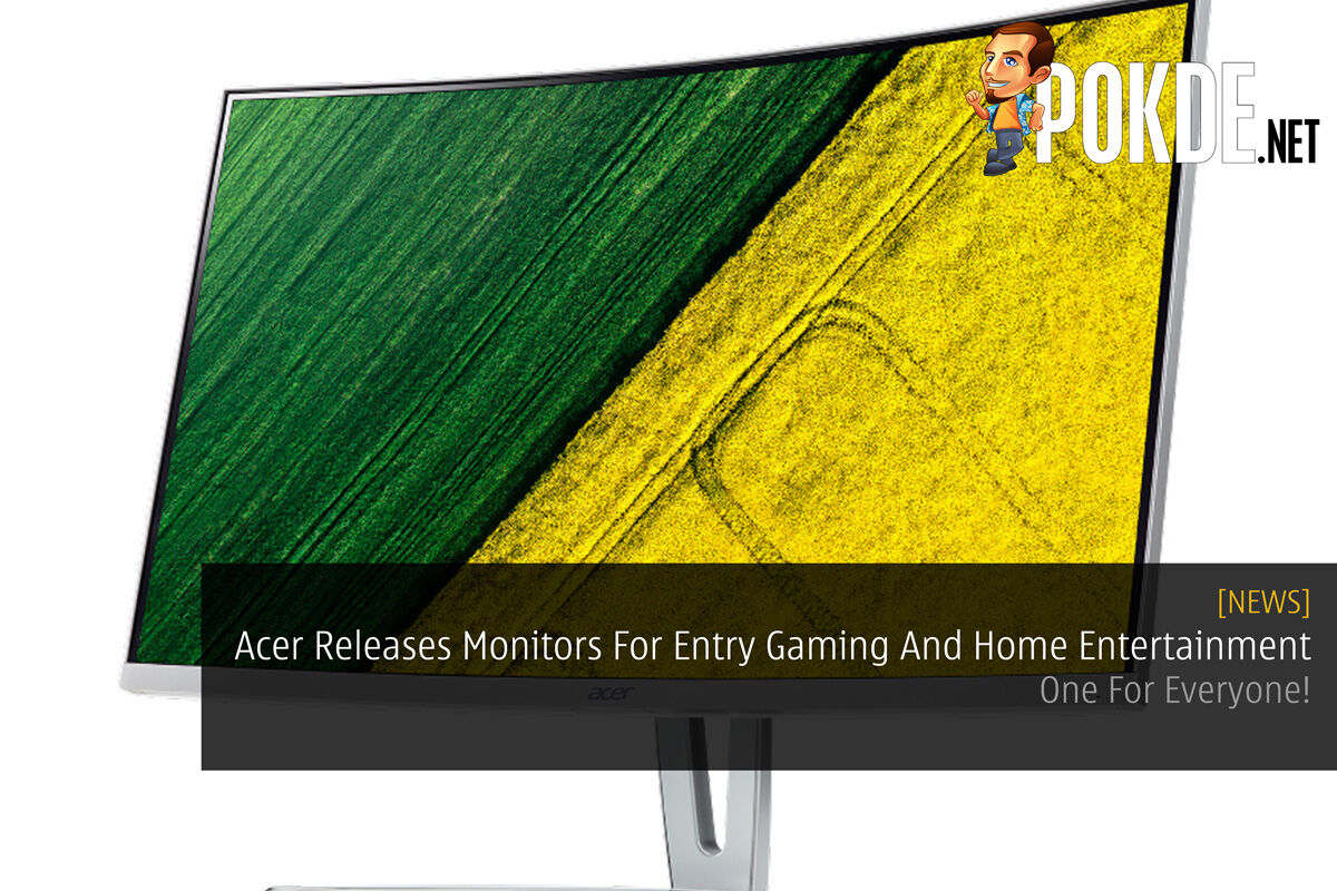 Acer Releases Monitors For Entry Gaming And Home Entertainment - One For Everyone! 24