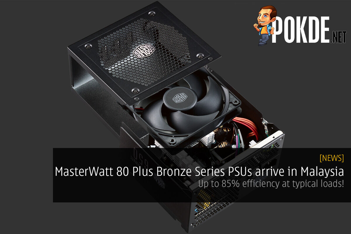 MasterWatt 80 Plus Bronze Series PSUs arrive in Malaysia; 85% efficiency at typical loads! 21