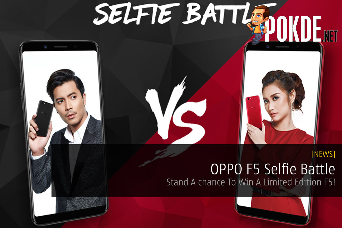 OPPO F5 Selfie Battle - Stand A Chance To Win A Limited Edition F5! 22