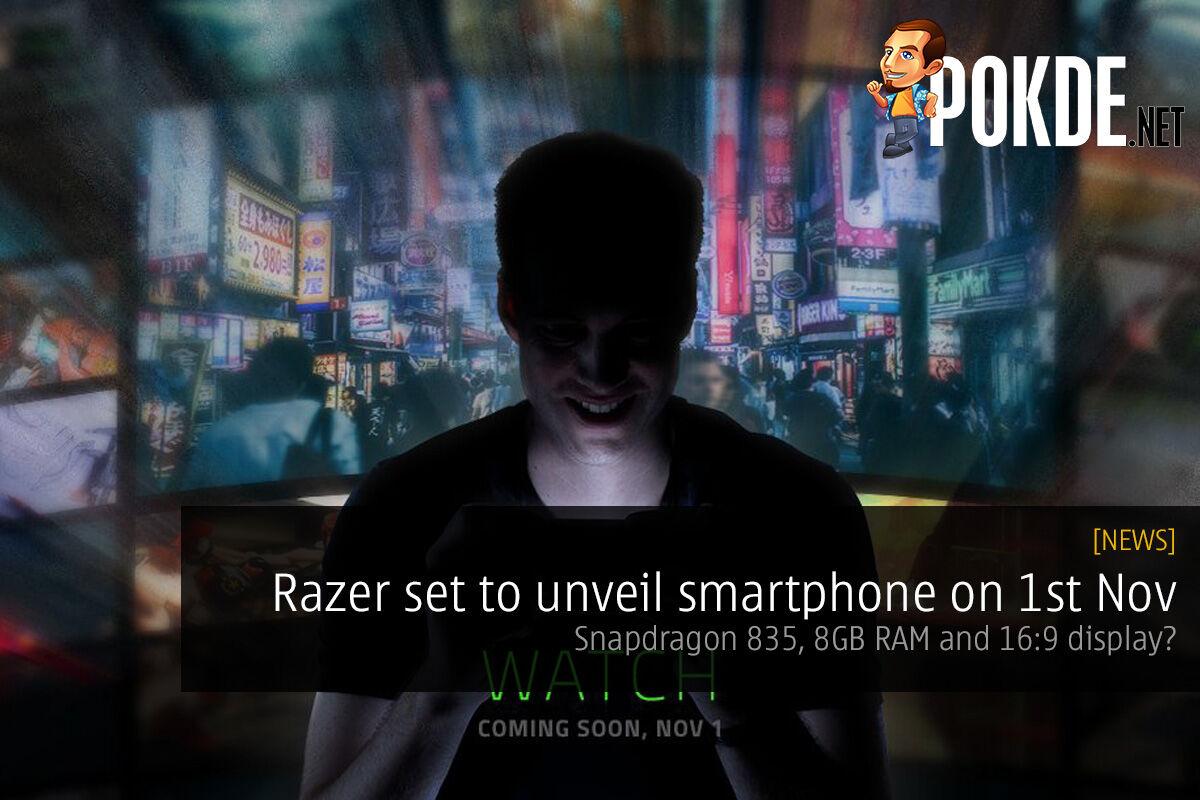 Razer set to unveil smartphone on 1st Nov; Snapdragon 835, 8GB RAM and 16:9 display? 48
