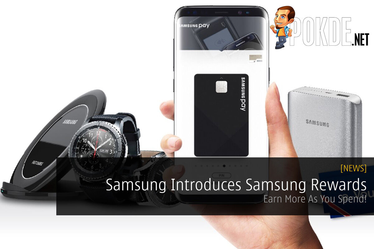 Samsung Introduces Samsung Rewards - Earn More As You Spend! 29
