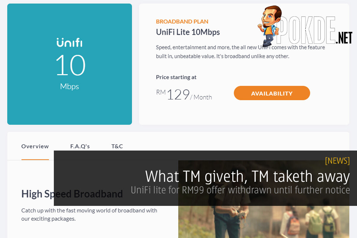 What TM giveth, TM taketh away; UniFi lite for RM99 offer withdrawn until further notice 42
