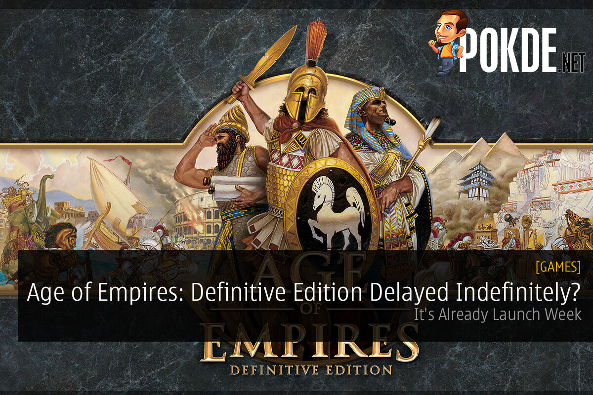 Age of Empires: Definitive Edition Delayed Indefinitely?