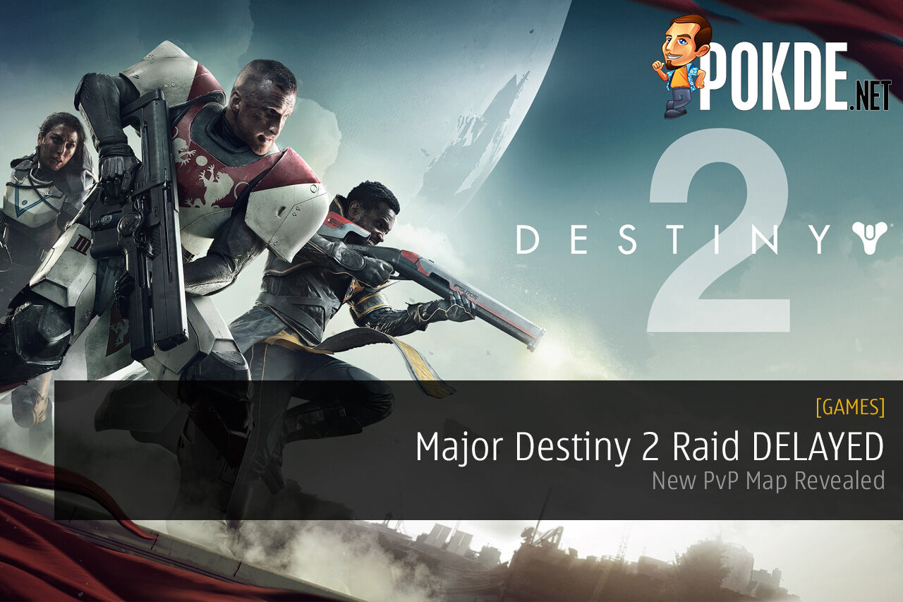 Major Destiny 2 Raid DELAYED
