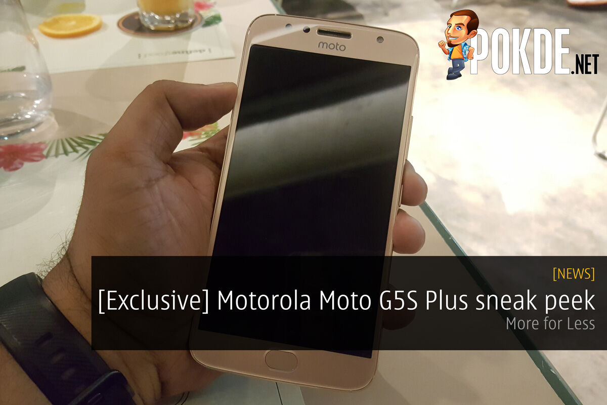 [Exclusive] Motorola Moto G5S Plus sneak peek; More for Less! 28