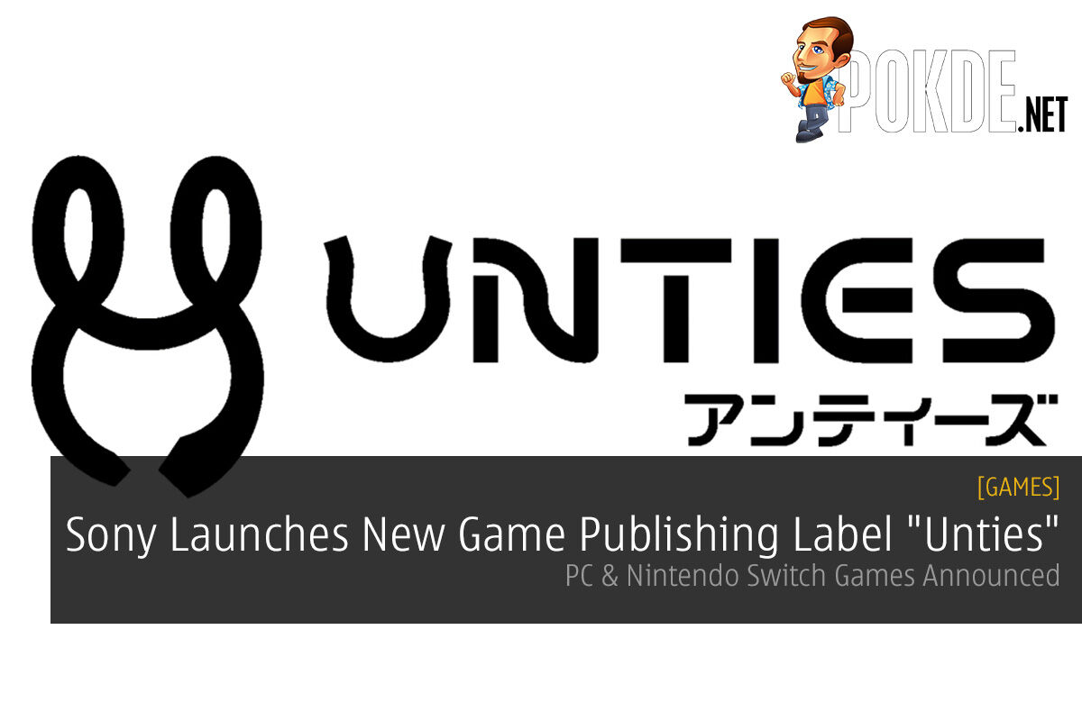 """Sony Launches New Videogame Publishing Label """"Unties""""; PC & Nintendo Switch Games Announced 22"""