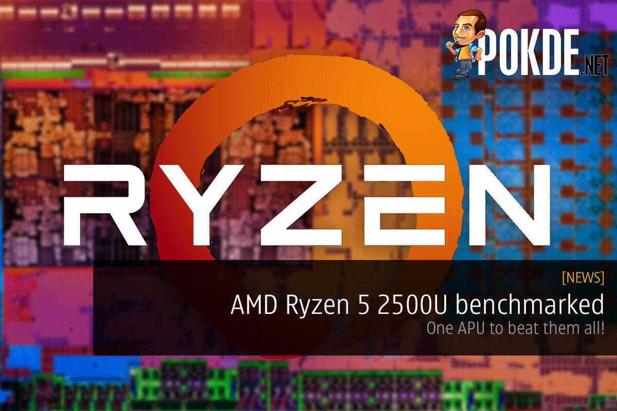 AMD Ryzen 5 2500U benchmarked; one APU to beat them all! 21