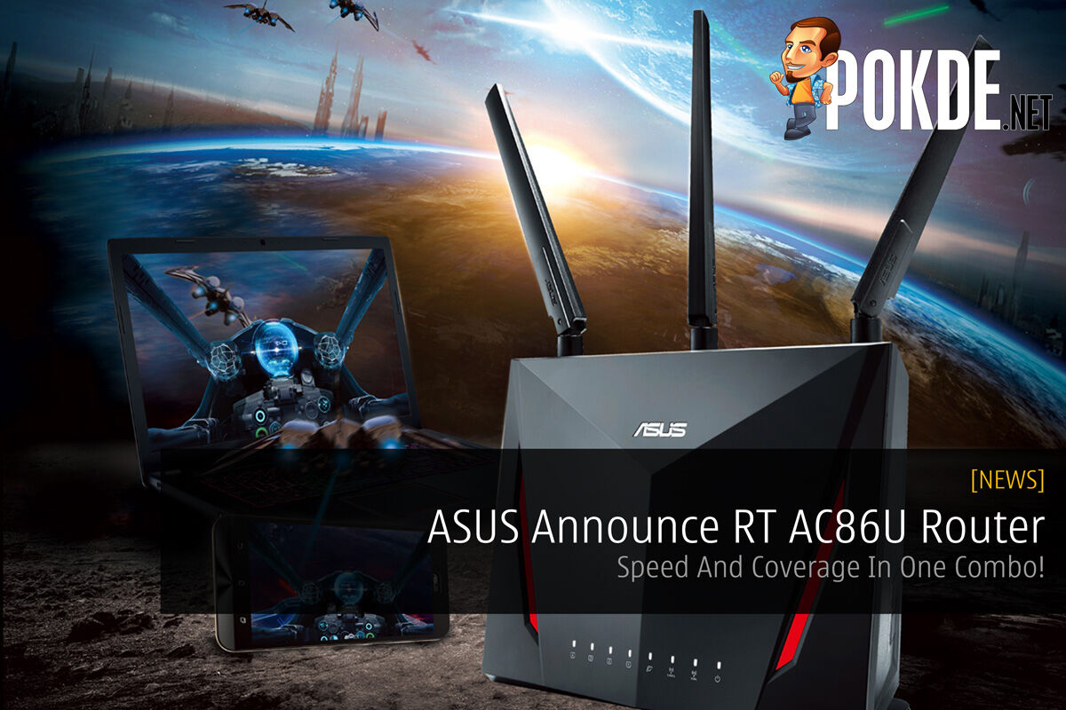 ASUS Announce RT AC86U Router - Speed And Coverage In One Combo! 29