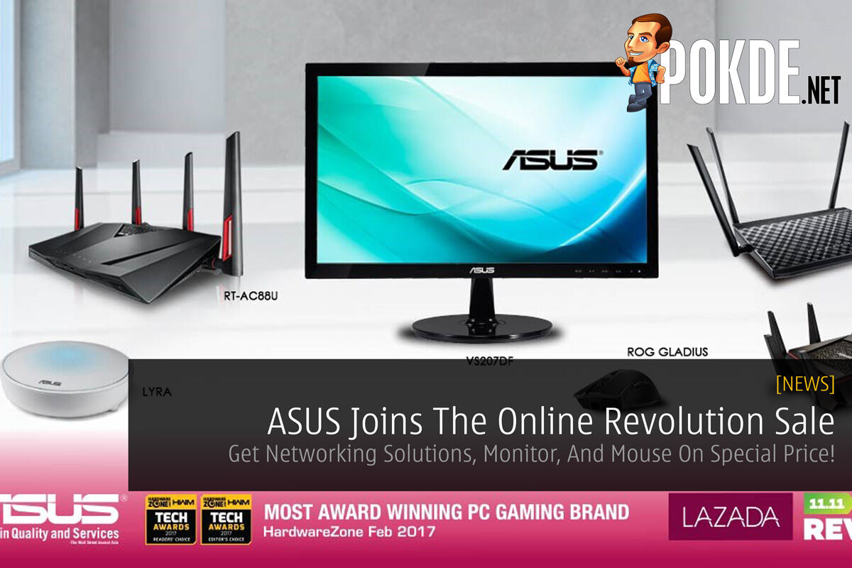 ASUS Joins The Online Revolution Sale - Get Networking Solutions, Monitor, And Mouse On Special Price! 35
