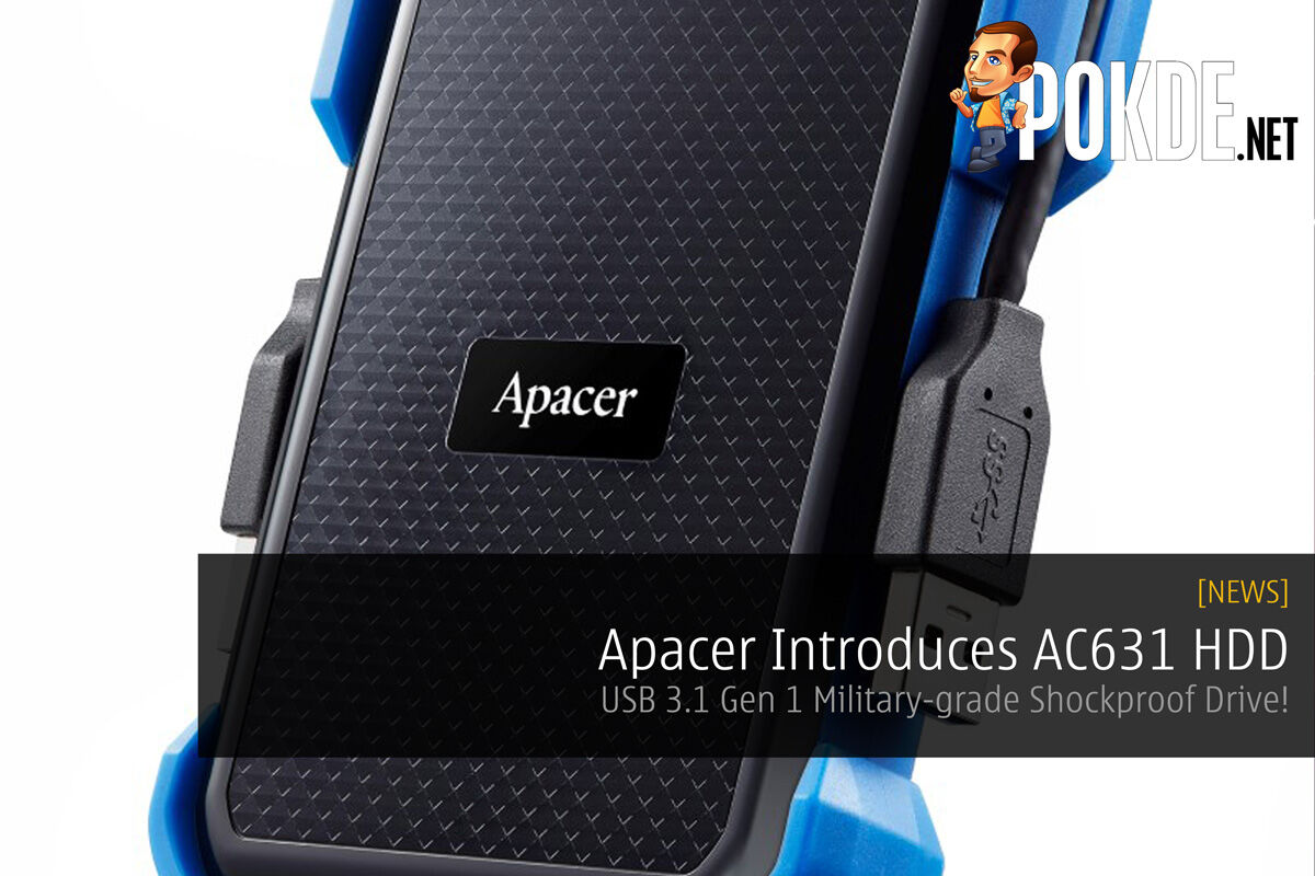 Apacer Introduces AC631 HDD - USB 3.1 Gen 1 Military-grade Shockproof Drive! 26