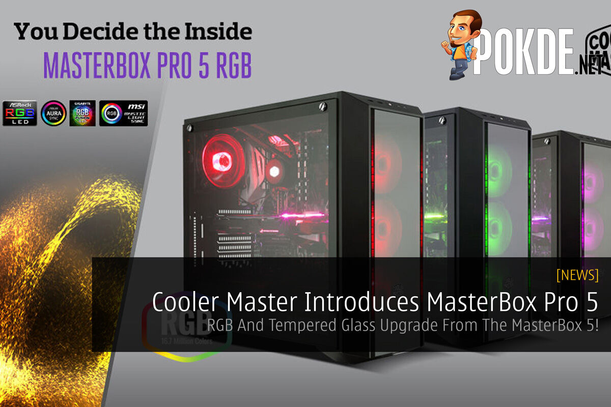 Cooler Master Introduces MasterBox Pro 5 - RGB And Tempered Glass Upgrade From The MasterBox 5! 22
