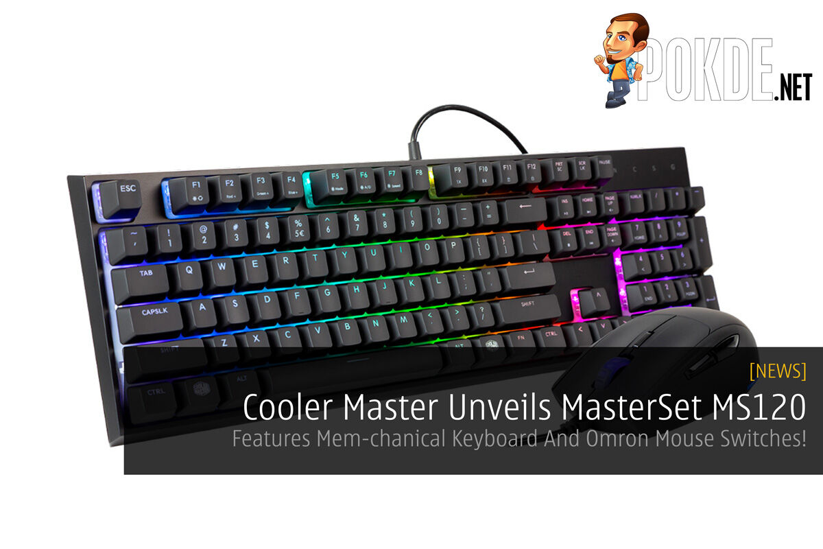 Cooler Master Unveils MasterSet MS120 - Features Mem-chanical Keyboard And Omron Mouse Switches 20