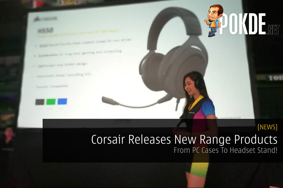 Corsair Releases New Range Products - From PC Cases To Headset Stand! 24