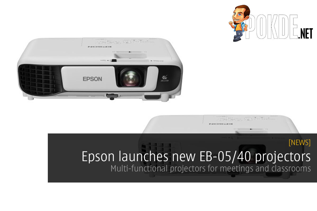 Epson launches new EB-05/40 projectors; multi-functional projectors for meetings and classrooms 27
