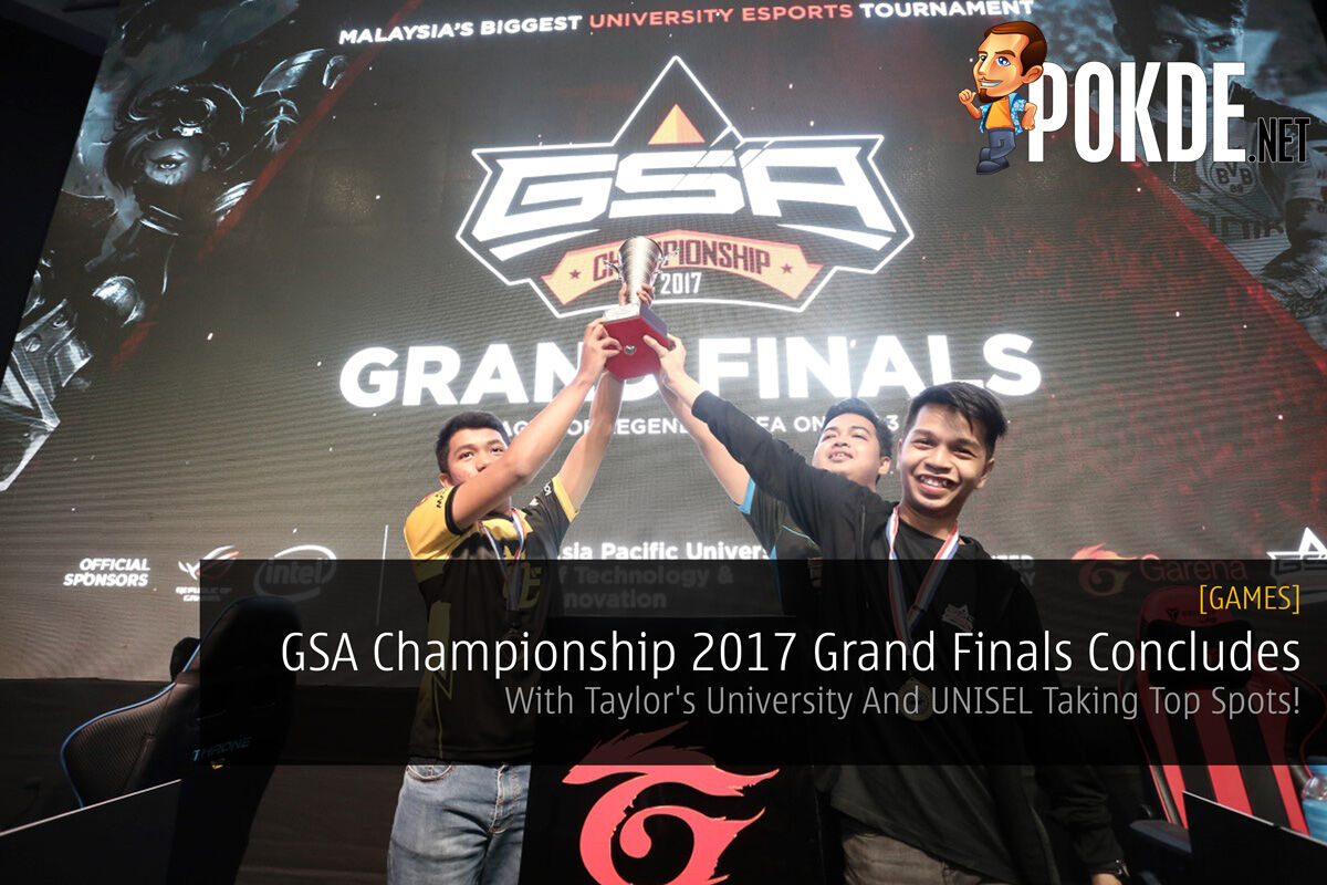 GSA Championship 2017 Grand Finals Concludes - With Taylor's University And UNISEL Taking Top Spots! 35