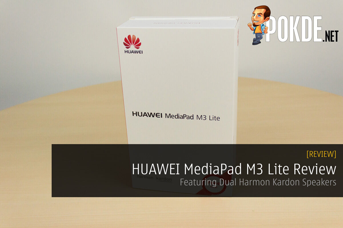 HUAWEI MediaPad M3 Lite Review ; Featuring Dual Harmon Kardon Speakers 27