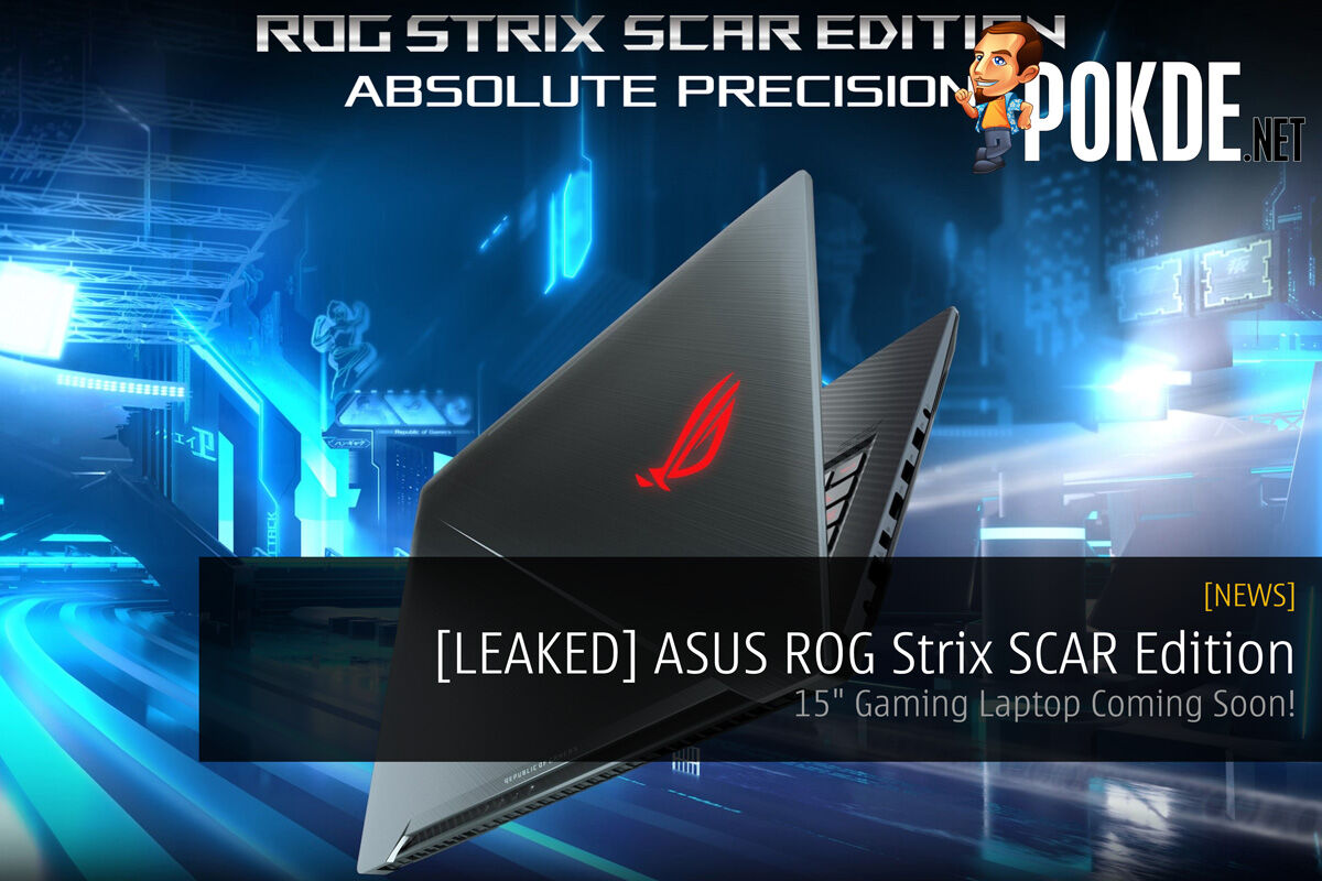 """[LEAKED] ASUS ROG Strix SCAR Edition 15"""" Gaming Laptop Coming Soon! 24"""