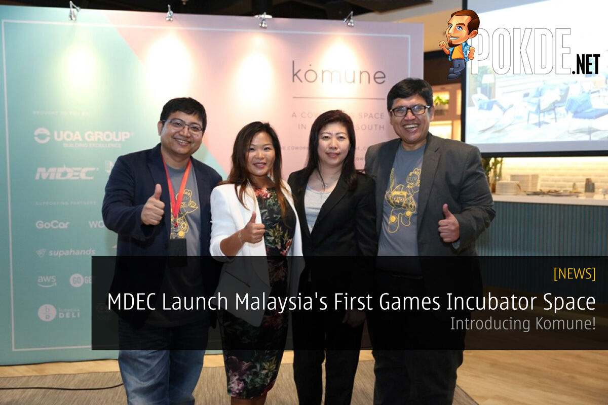 MDEC Launch Malaysia's First Games Incubator Space - Introducing Komune! 27