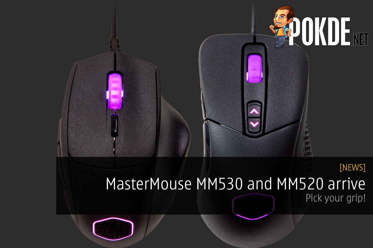 MasterMouse MM530 and MM520 arrive; pick your grip. 19