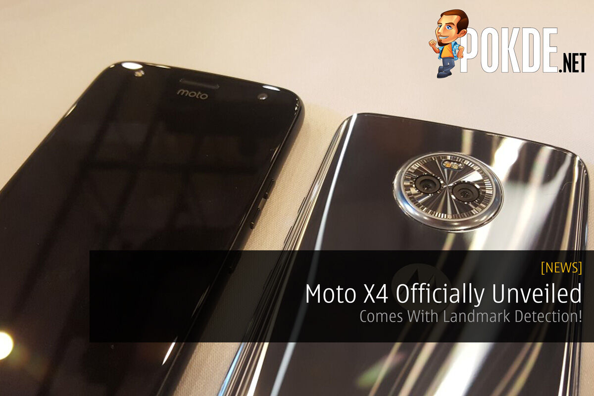 Moto X4 Officially Unveiled - Comes With Landmark Detection! 29