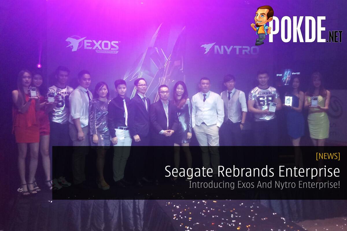 Seagate Rebrands Enterprise - Introducing Exos And Nytro Enterprise! 24
