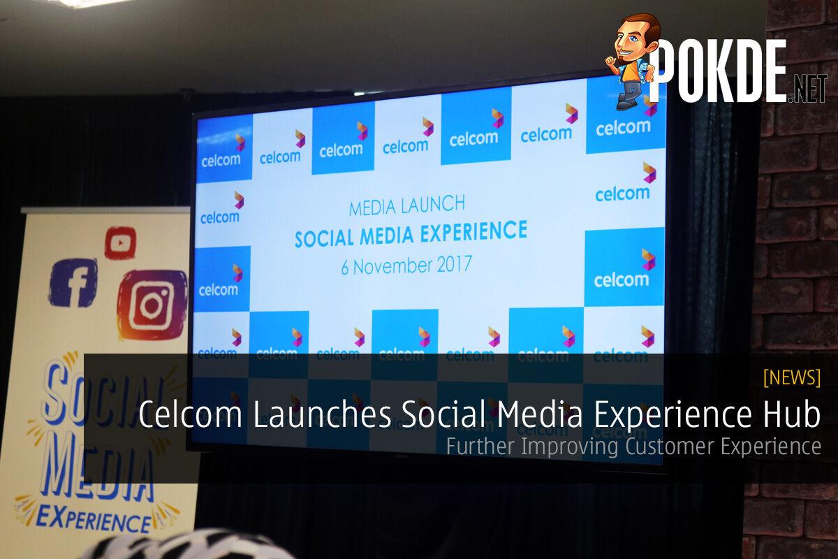 celcom social media experience hub