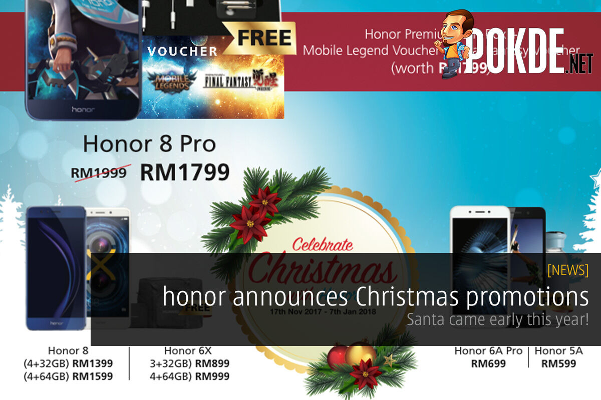 honor announces Christmas promotions; Santa came early this year! 24