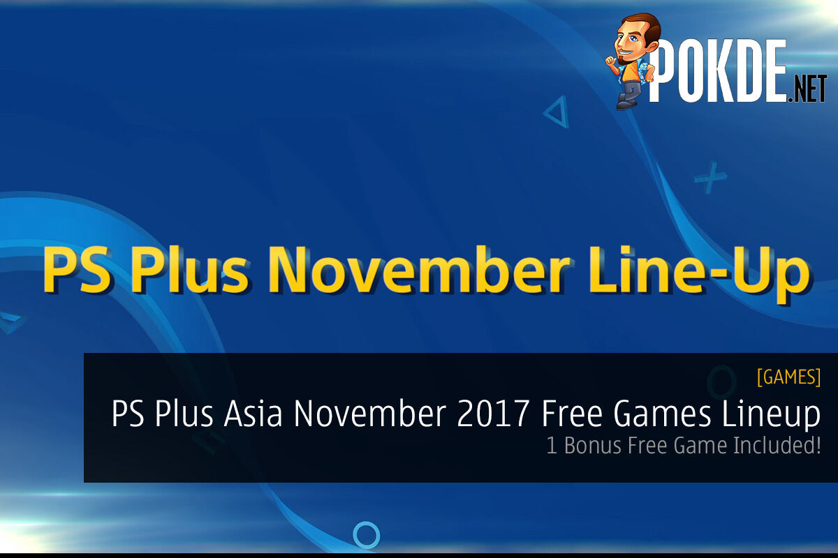 PS Plus Asia November 2017 Free Games Lineup