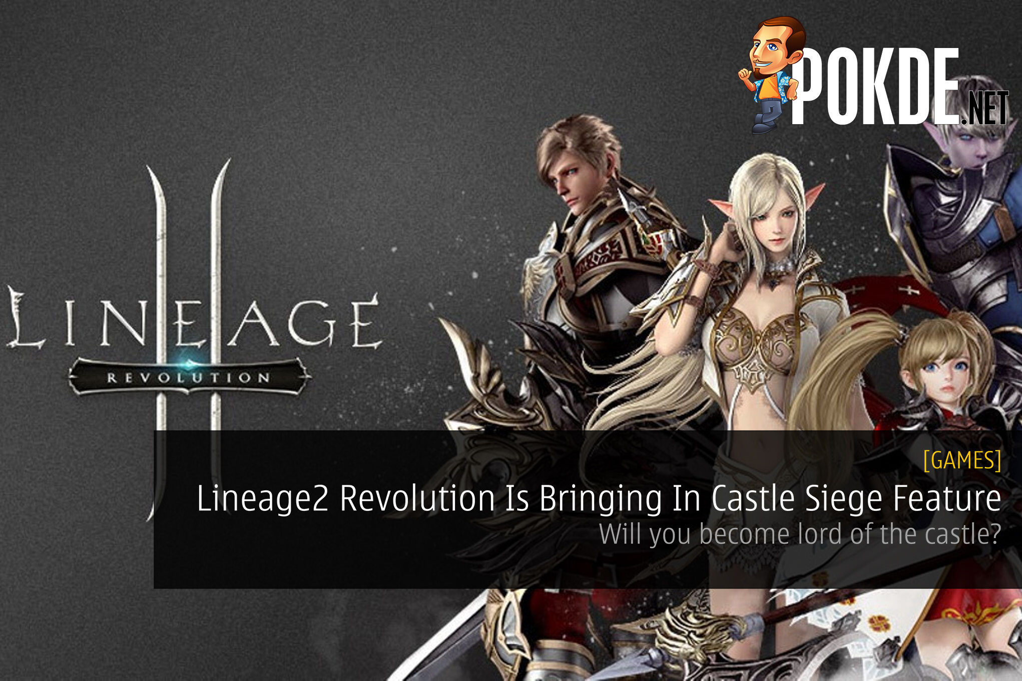 Lineage2 Revolution Is Bringing In Castle Siege Feature - Will you become lord of the castle? 28