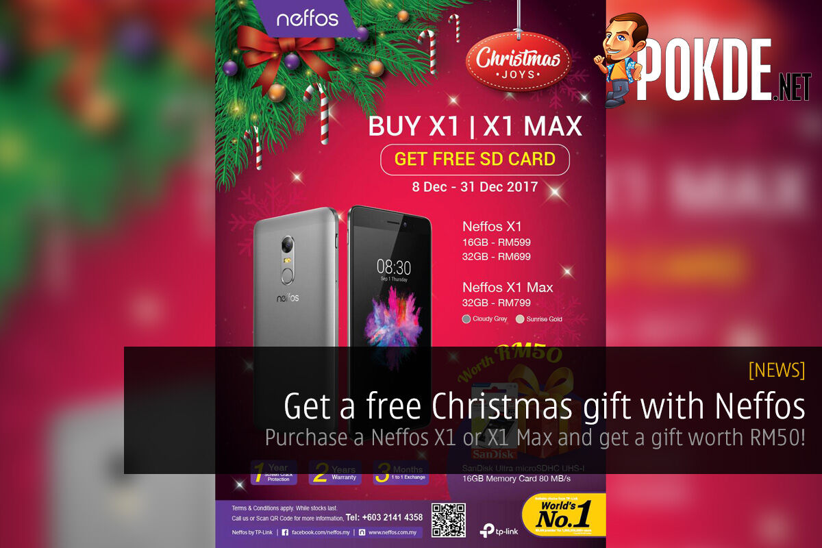 Get a free Christmas gift with Neffos; purchase a Neffos X1 or X1 Max and get a gift worth RM50! 48