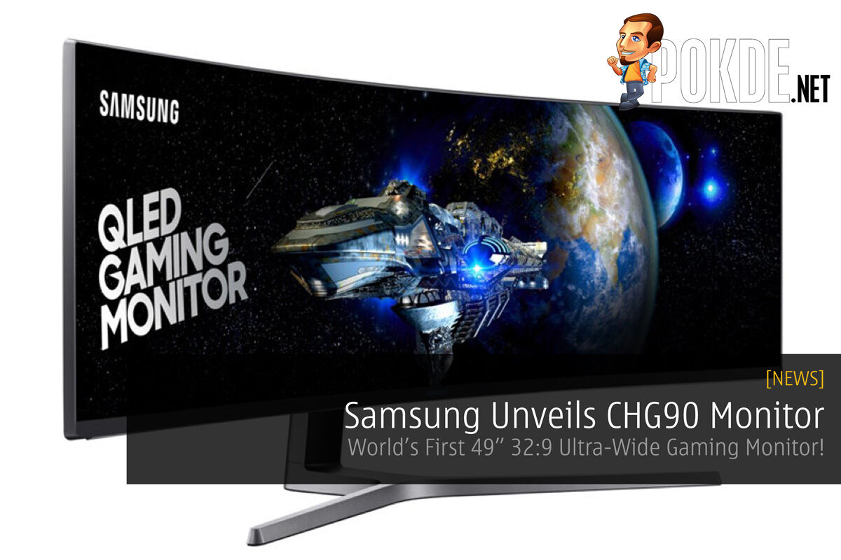"""Samsung Unveils CHG90 Monitor - World's First 49"""" 32:9 Ultra-Wide Gaming Monitor! 31"""