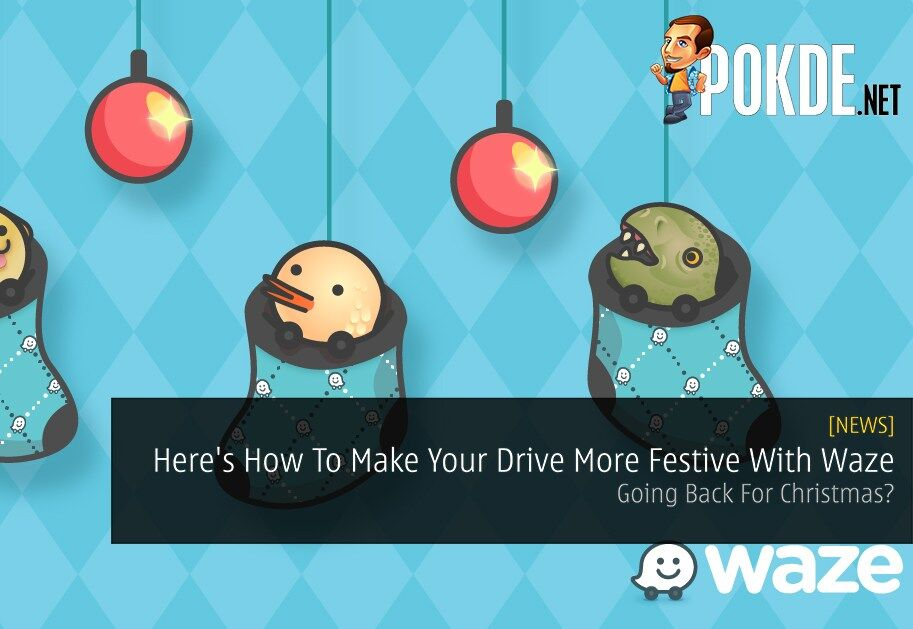 Going Back For Christmas? Here's How To Make Your Drive More Festive With Waze 21