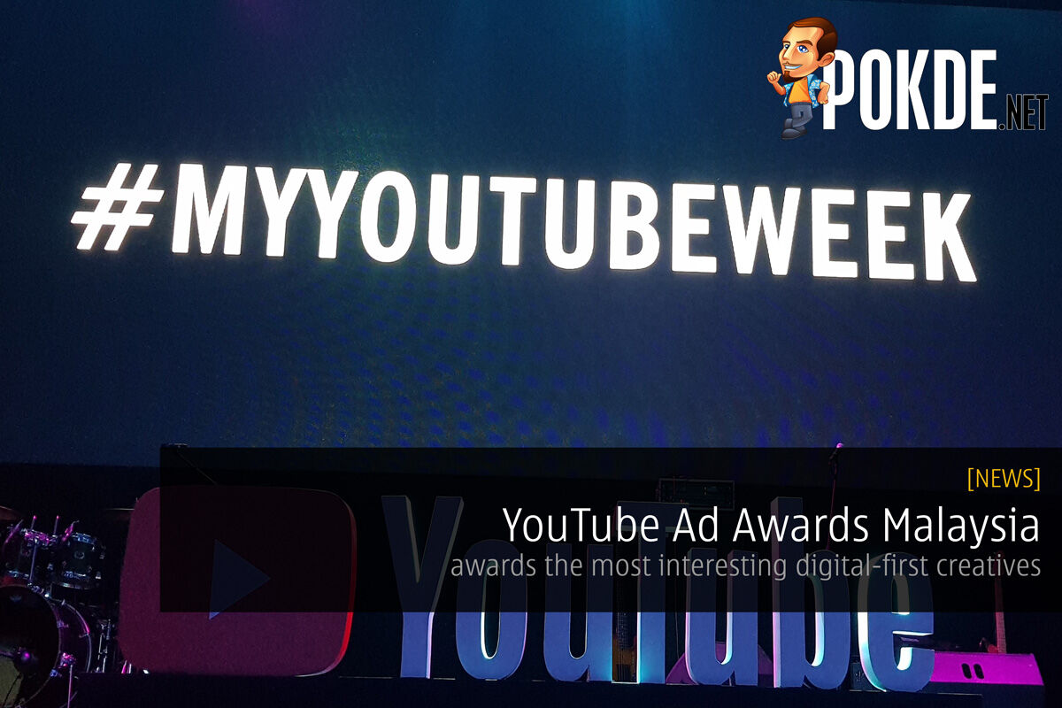 YouTube Ad Awards Malaysia awards the most interesting digital-first creatives 22