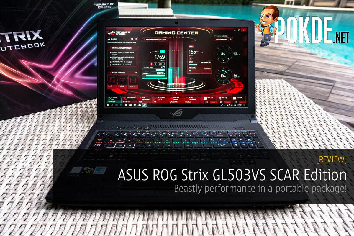 ASUS ROG Strix GL503VS SCAR Edition review; beastly performance in a portable package! 29