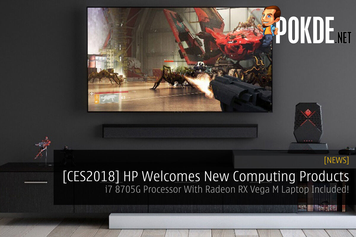 [CES2018] HP Welcomes New Computing Products - i7 8705G Processor With Radeon RX Vega M Laptop Included! 33