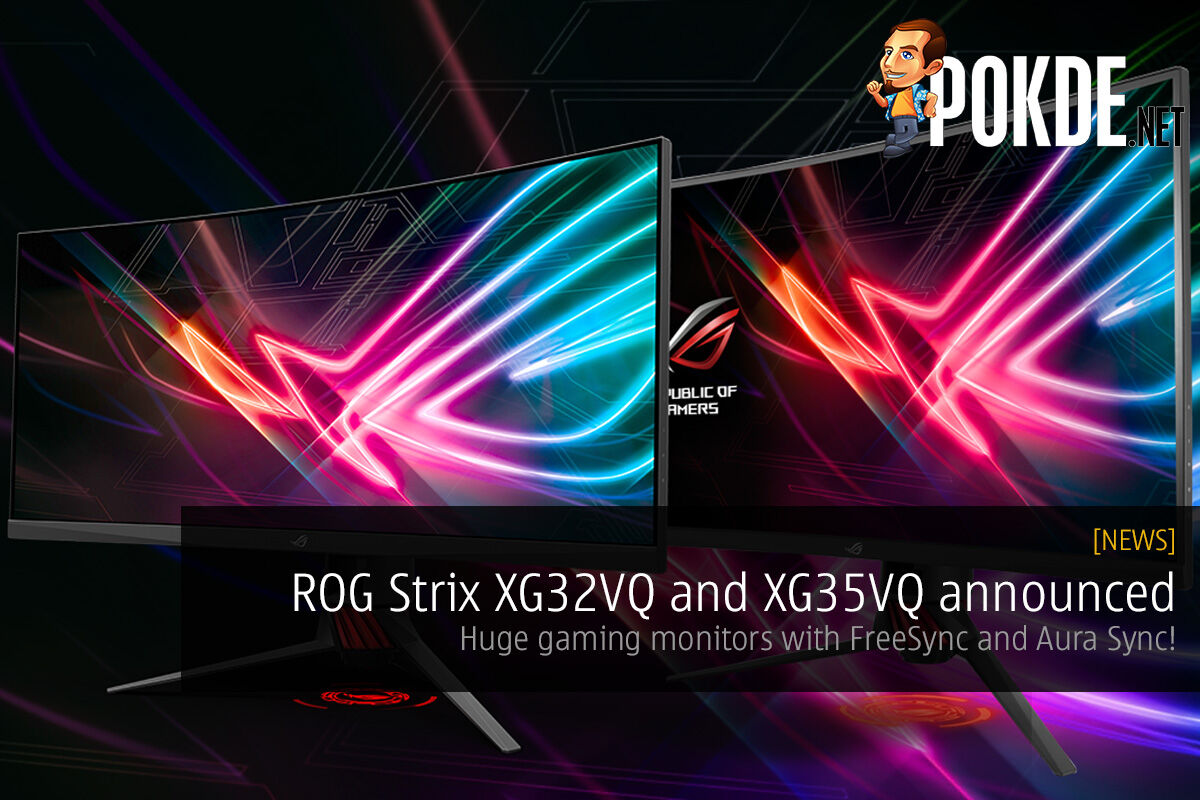 ROG Strix XG32VQ and XG35VQ announced; huge gaming monitors with FreeSync and Aura Sync! 122